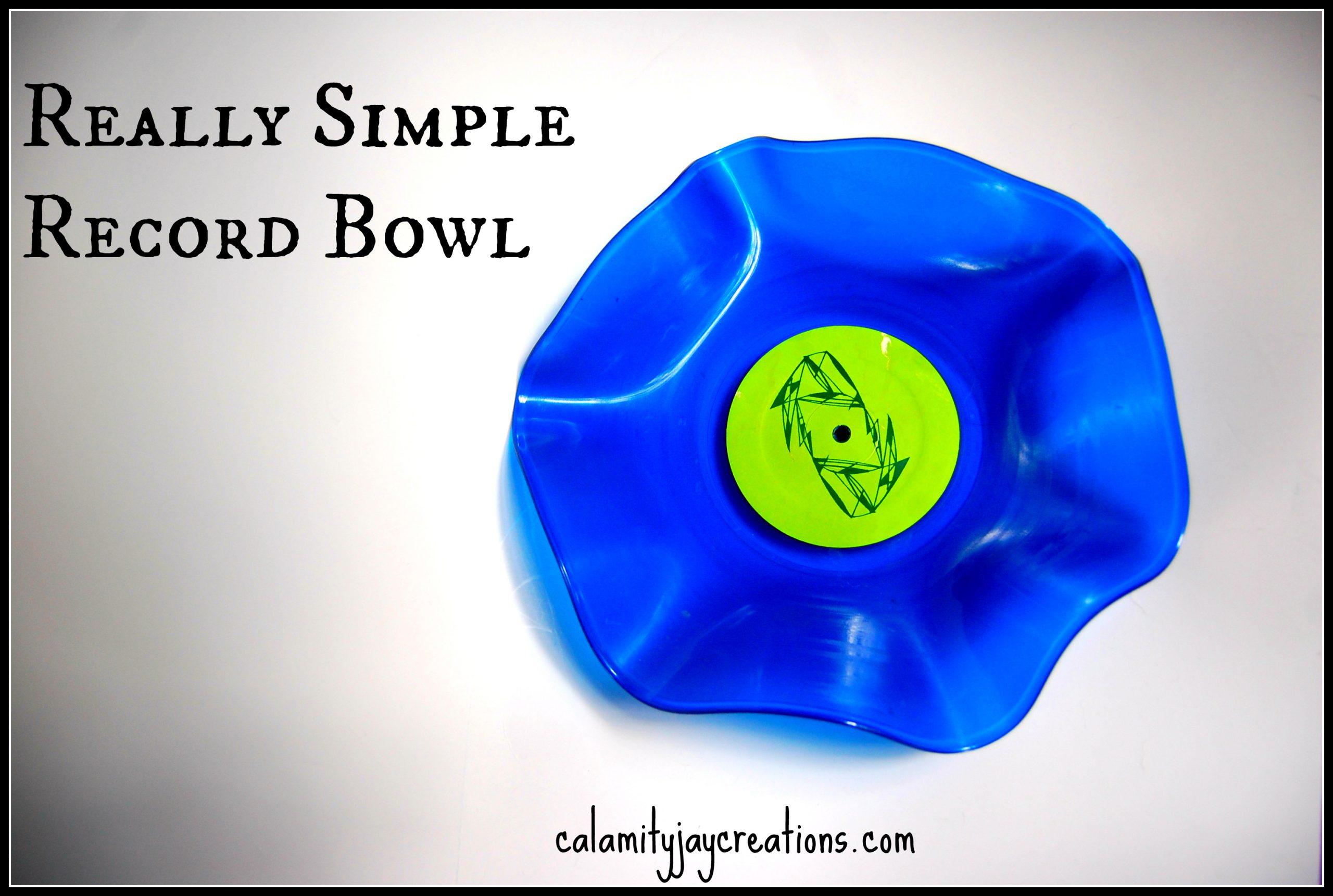 Dead Simple DIY LP vinyl bowl